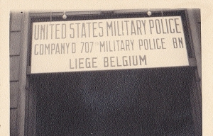 Dad was in Company D of the 707th MP BN while in Liege.