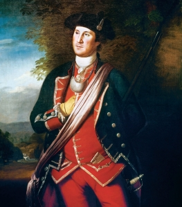 George Washington in the pre-war years. Washington was an officer in a Virginia Regiment and saw service in the French and Indian War.