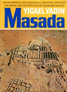 Yadin also wrote a book on Masada, the last stronghold to fall to the Romans in the First Jewish War.