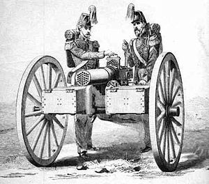 mitrailleuse...one of the first machine guns. In 1870 they were deployed like artillery batteries.